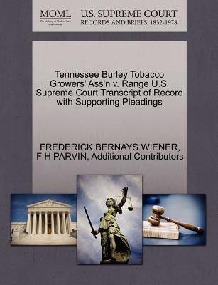 Tennessee Burley Tobacco Growers' Ass'n V. Range U.S. Supreme Court Transcript of Record with Supporting Pleadings