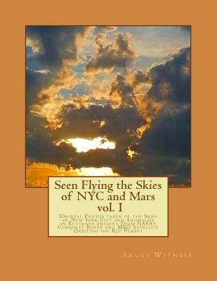 Seen Flying the Skies of NYC and Mars