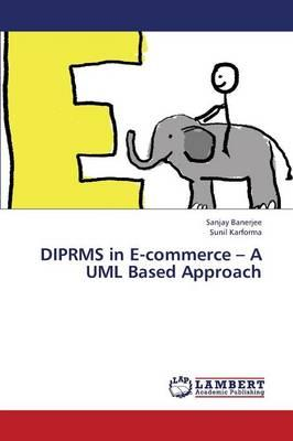 DIPRMS in E-commerce – A UML Based Approach