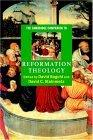 The Cambridge Companion to Reformation Theology