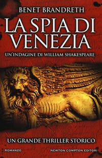La spia di Venezia. Un'indagine di William Shakespeare