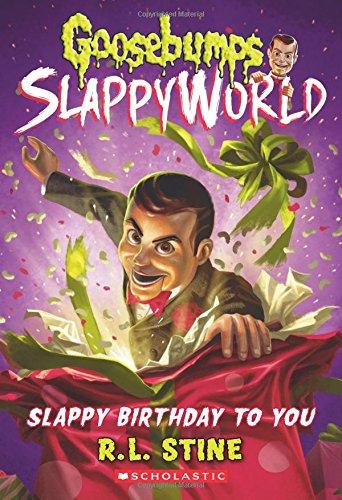 Slappy Birthday to Y...