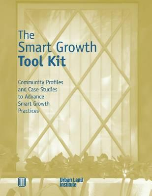 The Smart Growth Tool Kit