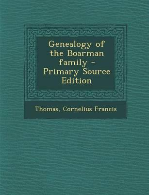Genealogy of the Boarman Family