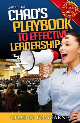 Chad's Playbook To Effective Leadership