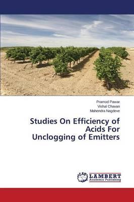 Studies On Efficiency of Acids For Unclogging of Emitters