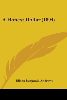 A Honest Dollar (189...