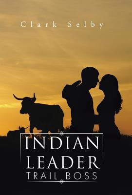 Indian Leader Trail Boss