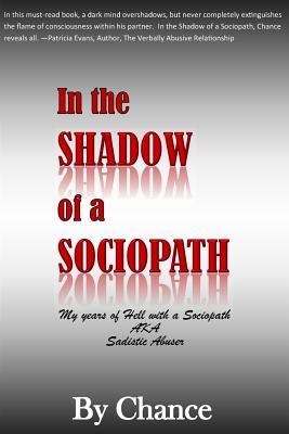In the Shadow of a Sociopath