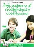 Il mio quaderno di Costituzione e cittadinanza. Guida per l'insegnante. Con CD Audio. Per le Scuole medie