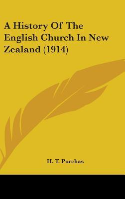 A History of the English Church in New Zealand (1914)