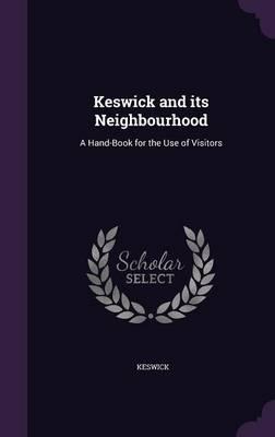 Keswick and Its Neighbourhood