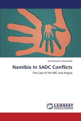 Namibia In SADC Conflicts