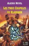 Les Trois Crapules du Klahgann
