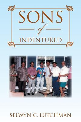 Sons of Indentured