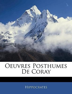 Oeuvres Posthumes de Coray