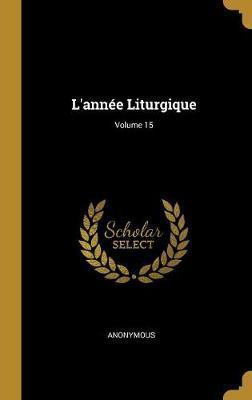 L'Année Liturgique; Volume 15