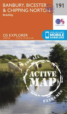 OS Explorer Map Active (191) Banbury, Bicester and Chipping Norton