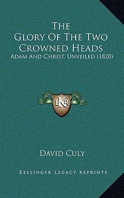 The Glory of the Two Crowned Heads