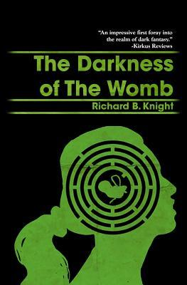 The Darkness of the Womb