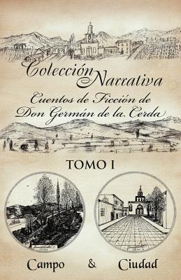 Coleccion Narrativa Cuentos de Ficcion de Don German de la Cerda