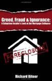 Greed, Fraud & Ignorance