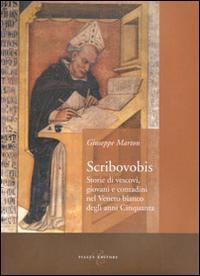 Scribovobis. Storie di vescovi, giovani e contadini nel veneto bianco degli anni Cinquanta