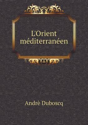 L'Orient Mediterraneen