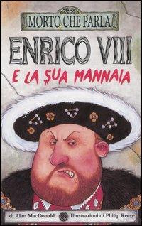 Enrico VIII e la sua mannaia