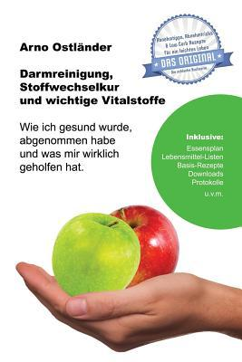 Darmreinigung, Stoffwechselkur und wichtige Vitalstoffe