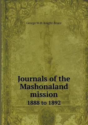 Journals of the Mashonaland Mission 1888 to 1892
