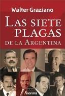 Las siete plagas de la Argentina