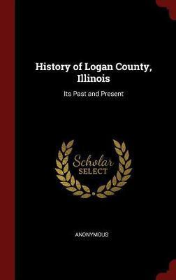History of Logan County, Illinois