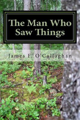 The Man Who Saw Things