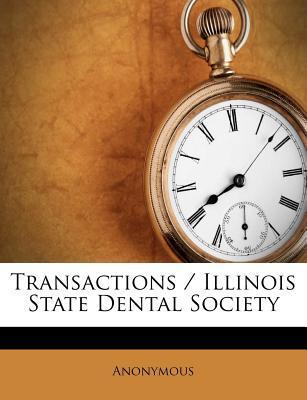 Transactions/Illinois State Dental Society