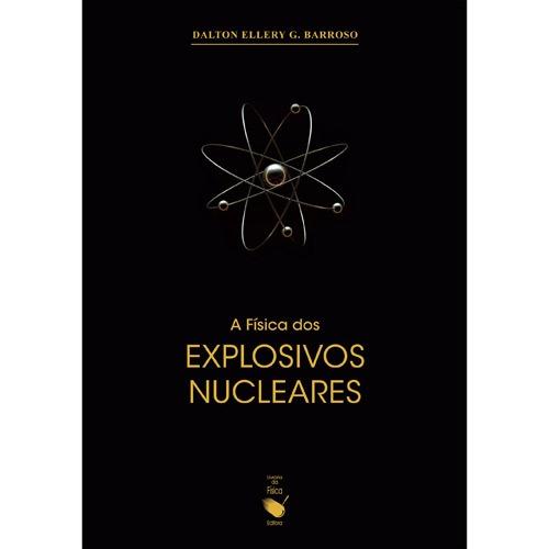 A física dos explosivos nucleares