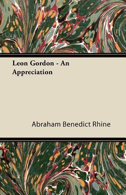 Leon Gordon - An Appreciation