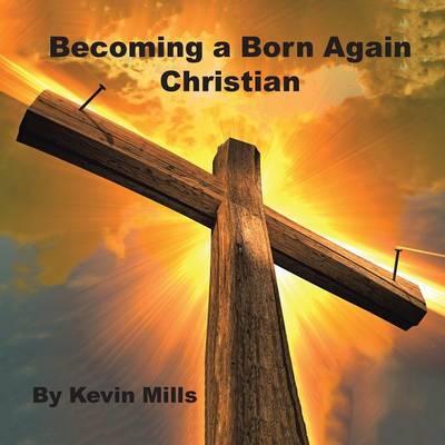 Becoming a Born Again Christian