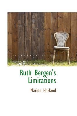 Ruth Bergen's Limitations