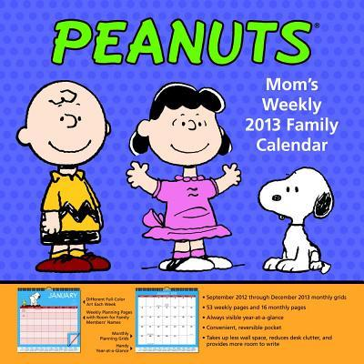 Peanuts Mom's Weekly Family 2013 Calendar