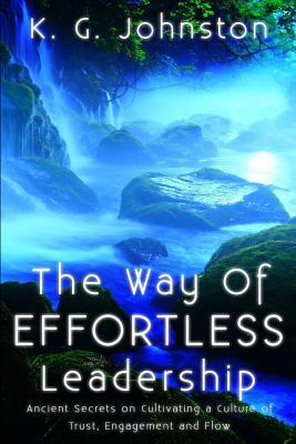 The Way of Effortless Leadership