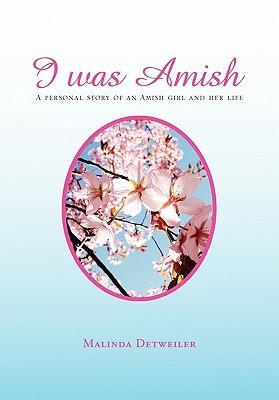 I Was Amish