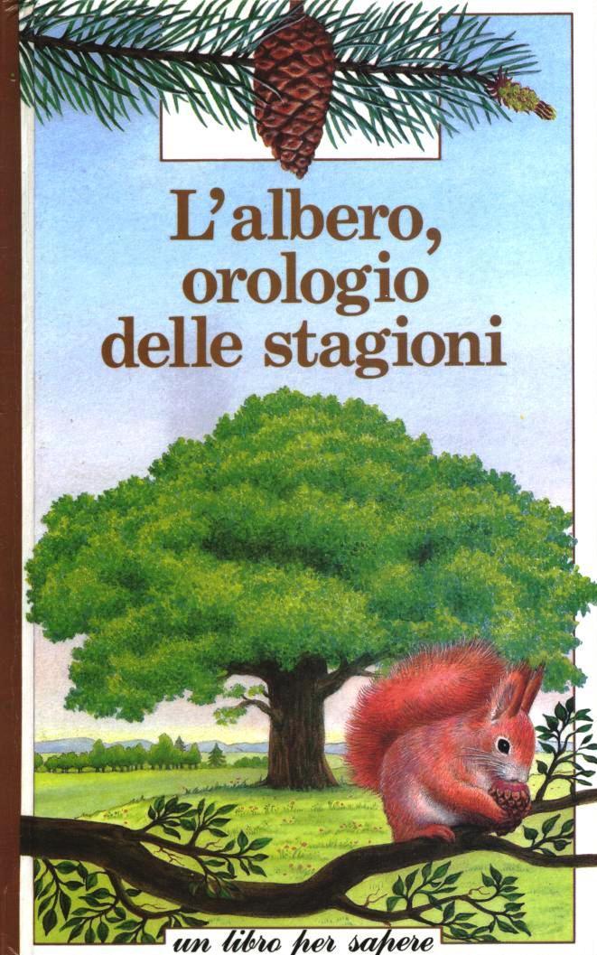 L' albero, orologio delle stagioni