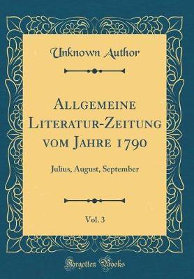 Allgemeine Literatur-Zeitung vom Jahre 1790, Vol. 3