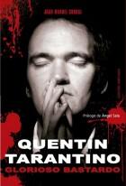 Quentin Tarantino: Glorioso bastardo