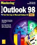 Mastering Microsoft Outlook 98