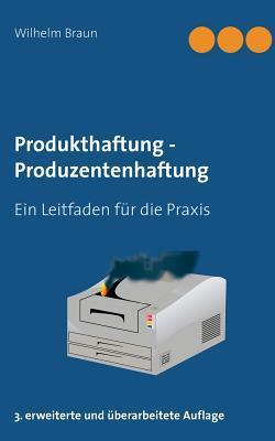 Produkthaftung - Produzentenhaftung