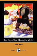 Ten Days That Shook the World (Dodo Press)