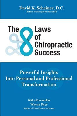 The 8 Laws of Chiropractic Success
