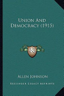 Union and Democracy (1915) Union and Democracy (1915)